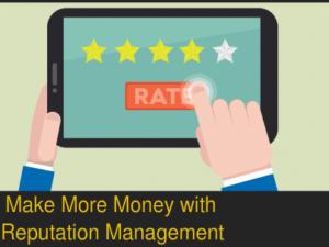 Make-More-Money-Online-Reputation-Management